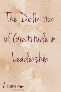 Definition of gratitude in leadership