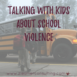 talking with kids about school violence