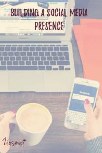 Building a social media presence