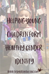 Helping Young Children Form Healthy Gender Identity